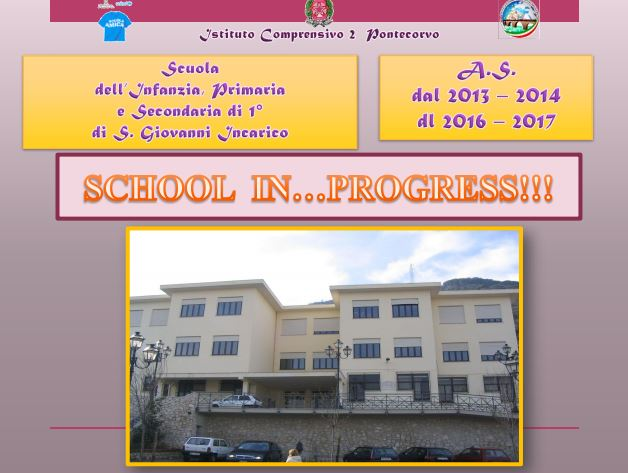 SCHOOL IN PROGRESS